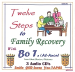 12 Steps to Family Recovery with Bo T.